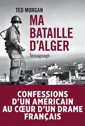 Ma bataille d'Alger. Témoignage