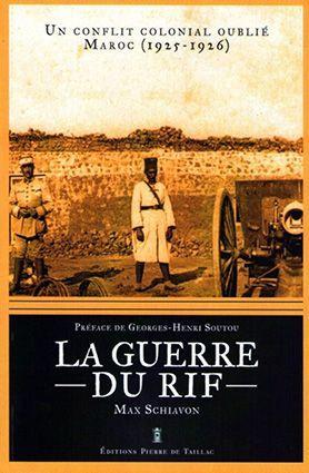 La guerre du Rif. Un conflit colonial oublié, Maroc, 1925-1926