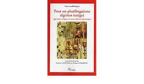 Paru : Pour un plurilinguisme algérien intégré