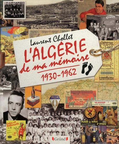 En librairie : L'Algérie de ma mémoire