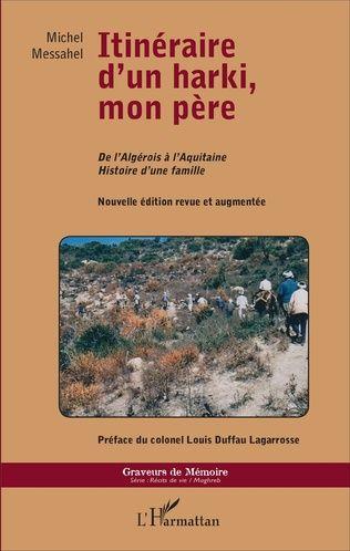 """Parution : Itinéraire d'un harki, mon père"""" de Michel Messahel"""