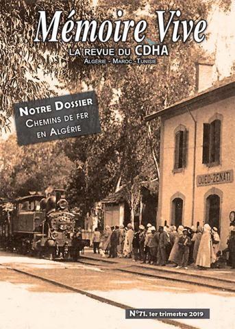 Mémoire Vive n°71, dossier : « Chemins de fer en Algérie »