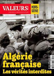 """""""Algérie française. Les vérités interdites"""""""