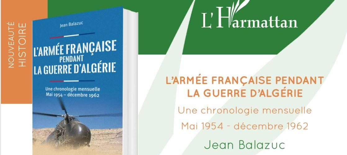 Vient de paraître : L'armée française pendant la guerre d'Algérie