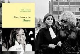 Vient de paraître : Une farouche liberté de Gisèle Halimi