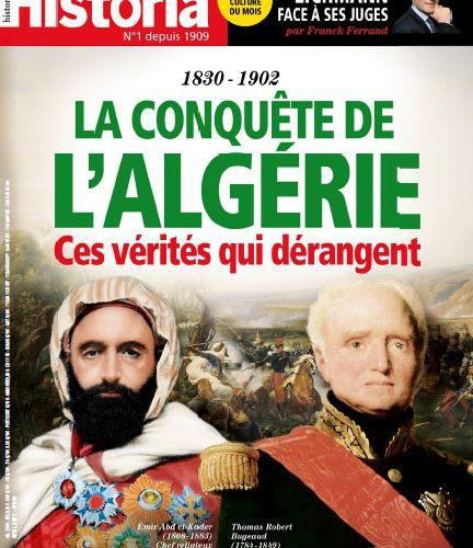 En kiosque  : Dossier :  « 1830-1902 : La conquête de l'Algérie, ces vérités qui dérangent ».